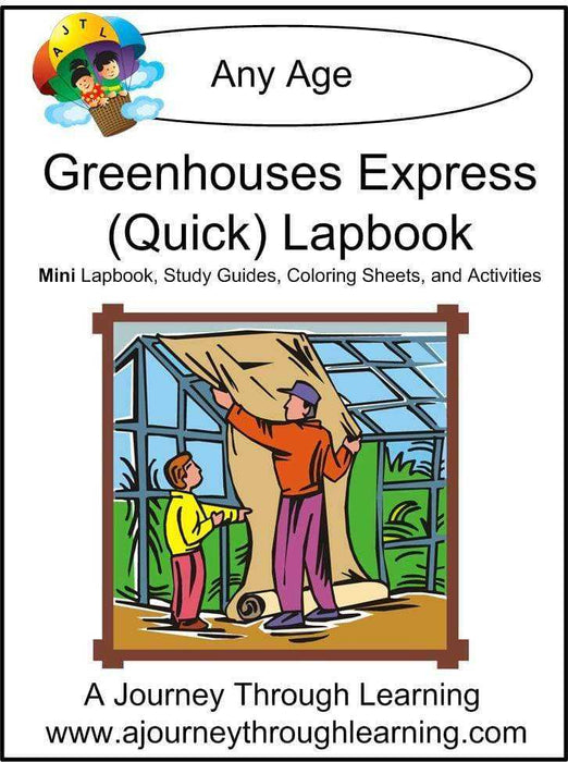 Greenhouses Express Lapbook - A Journey Through Learning Lapbooks
