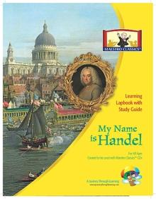 Maestro Classics My Name is Handel Lapbook - A Journey Through Learning Lapbooks