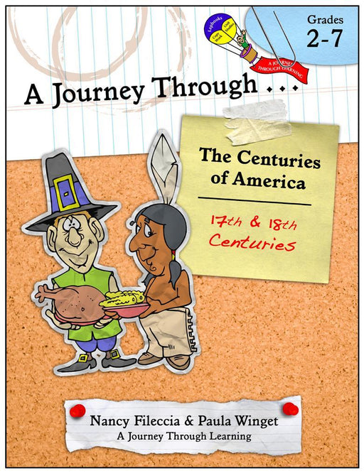 A Journey Through...the Centuries of America (17th and 18th Centuries) Unit Study with optional Lapbook | A Journey Through Learning Lapbooks