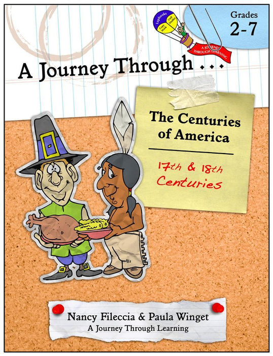 A Journey Through...the Centuries of America (17th and 18th Centuries) Unit Study with optional Lapbook - A Journey Through Learning Lapbooks