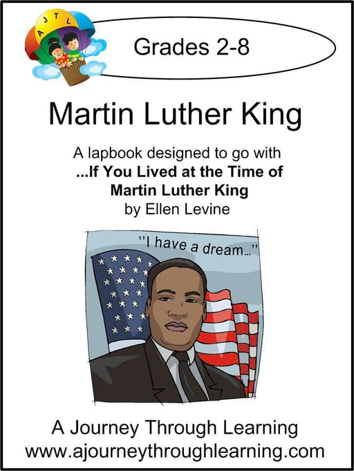 Martin Luther King Lapbook with Study Guide - A Journey Through Learning Lapbooks