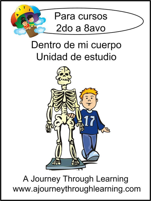 Dentro de mi cuerpo (Inside my Body) UNIT STUDY with Study Guide - A Journey Through Learning Lapbooks