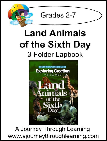 Exploring Creation with Land Animals by Apologia/Jeannie Fulbright 3 Folder Lapbook - A Journey Through Learning Lapbooks