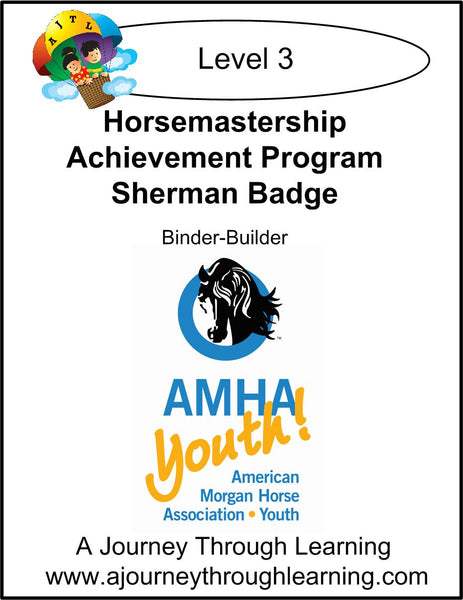 Horsemastership Achievement Program- Level 3 Sherman Badge - A Journey Through Learning Lapbooks