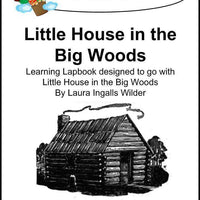 Little House in the Big Woods Lapbook - A Journey Through Learning Lapbooks