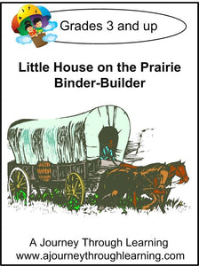 Little House on the Prairie Binder-Builder - A Journey Through Learning Lapbooks