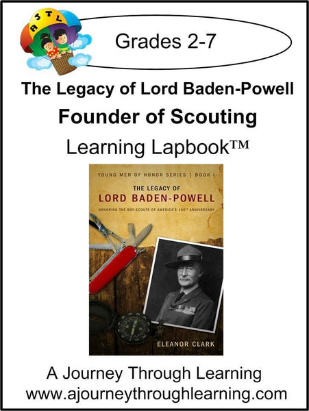 Lord Baden-Powell Lapbook with Study Guide (founder of Scouting) - A Journey Through Learning Lapbooks