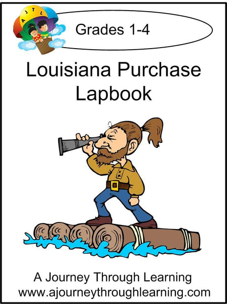 Louisiana Purchase Lapbook with Study Guide - A Journey Through Learning Lapbooks