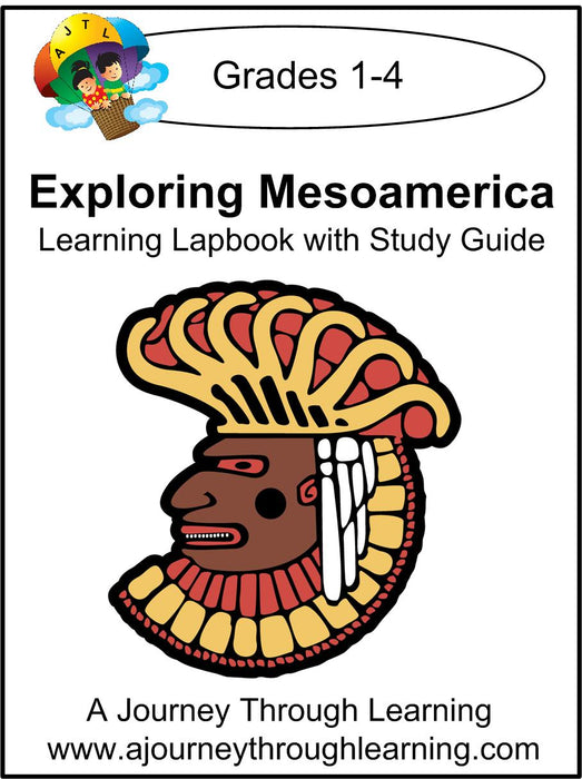 Exploring Mesoamerica Lapbook with Study Guide - A Journey Through Learning Lapbooks