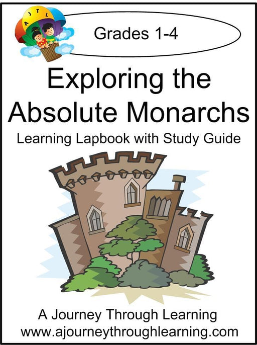 Exploring the Absolute Monarchs Lapbook with Study Guide - A Journey Through Learning Lapbooks
