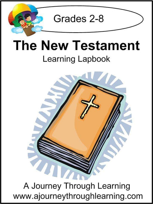 New Testament Lapbook with Study Guide - A Journey Through Learning Lapbooks