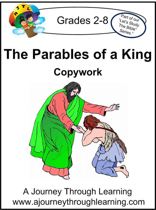 Parables of a King Copywork (printed letters) - A Journey Through Learning Lapbooks