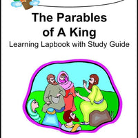 Jesus-Parables of a King Lapbook with Study Guide - A Journey Through Learning Lapbooks