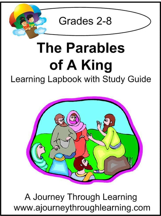 Jesus-Parables of a King Lapbook with Study Guide | A Journey Through Learning Lapbooks