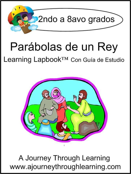 Parábolas de un Rey (Parables of the King) Lapbook with Study Guide | A Journey Through Learning Lapbooks
