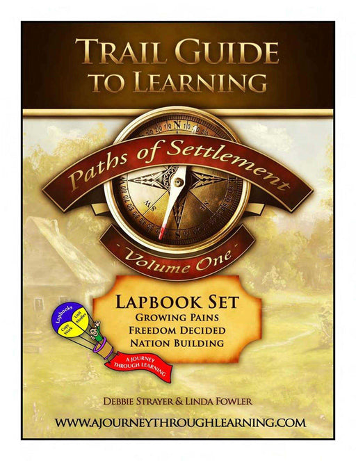 Paths of Settlement Volume 1 Lapbook - A Journey Through Learning Lapbooks