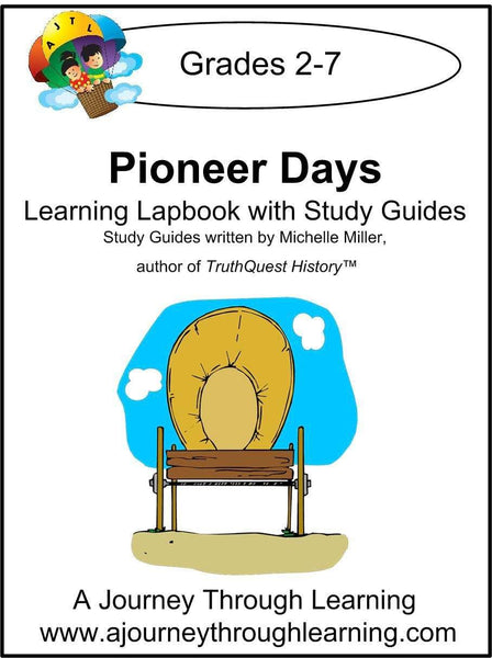 Pioneer Days Lapbook with Study Guide - A Journey Through Learning Lapbooks