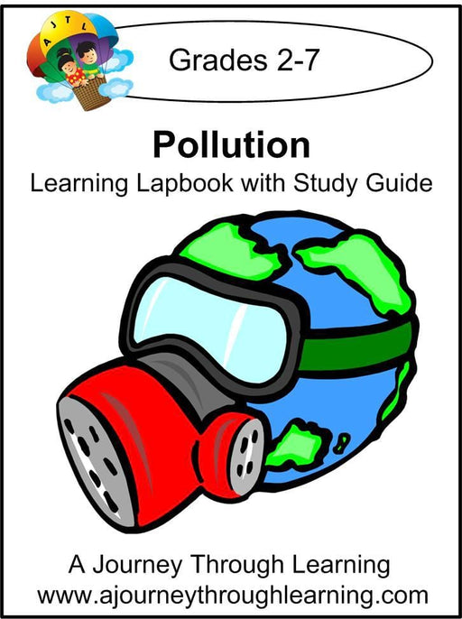 Pollution Lapbook with Study Guide - A Journey Through Learning Lapbooks
