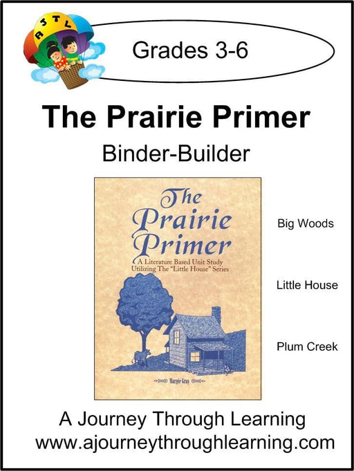 Prairie Primer Binder-Builder - A Journey Through Learning Lapbooks