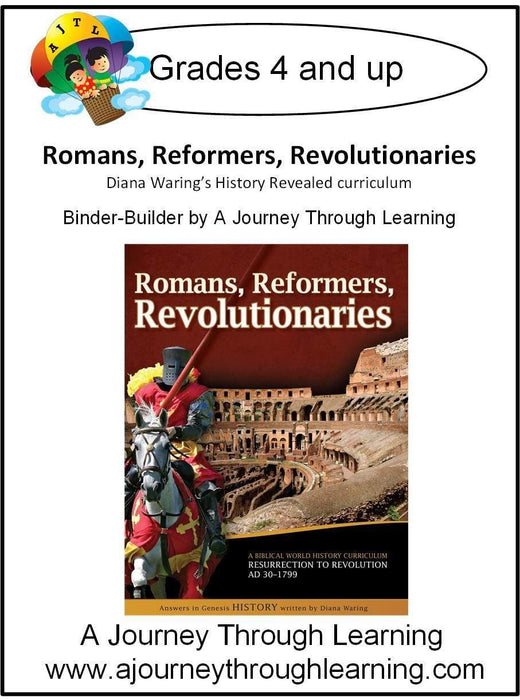 Diana Waring History Revealed-Romans, Reformers, Revolutionaries Binder-Builder | A Journey Through Learning Lapbooks