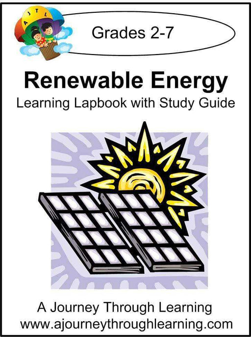 Renewable Energy Lapbook with Study Guide - A Journey Through Learning Lapbooks