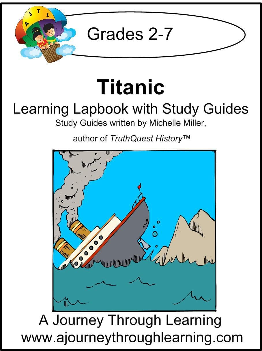 Titanic Lapbook with Study Guide - A Journey Through Learning Lapbooks