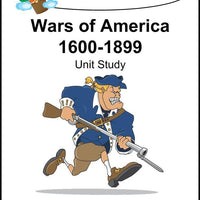 Wars of America 1600-1899 Unit Study - A Journey Through Learning Lapbooks