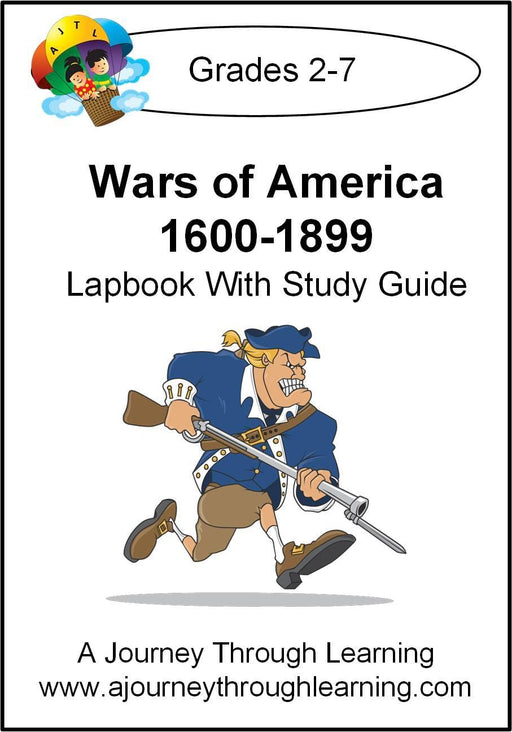 Wars of America 1600-1899 Lapbook with Study Guide | A Journey Through Learning Lapbooks