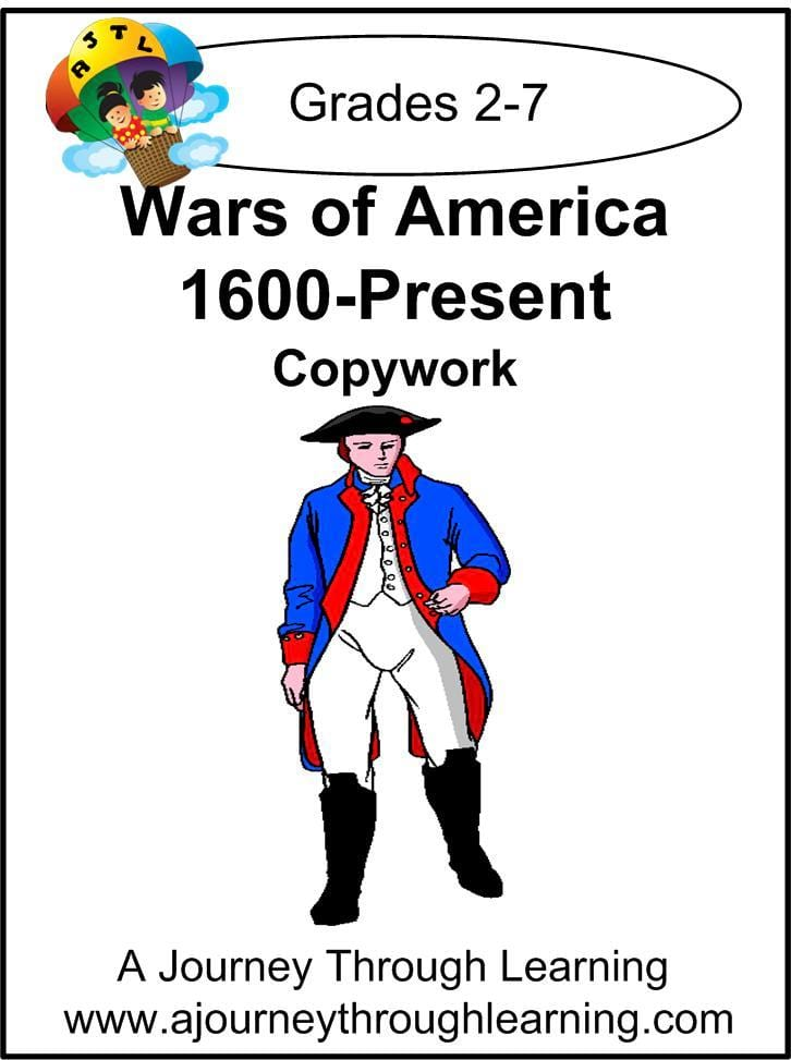 Wars of America Copywork (1600-present) Copywork (printed letters) - A Journey Through Learning Lapbooks