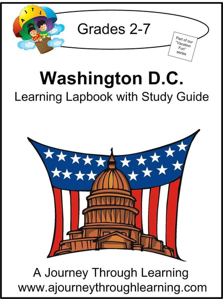 Washington D.C. Lapbook with Study Guide - A Journey Through Learning Lapbooks