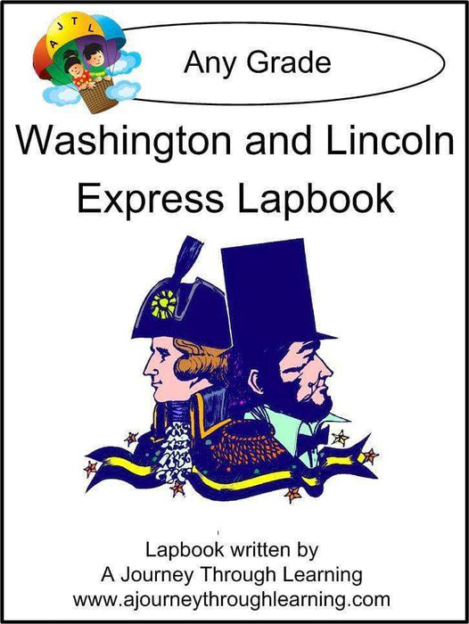 Washington and Lincoln Express Lapbook - A Journey Through Learning Lapbooks
