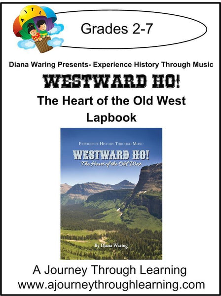 Diana Waring Presents-Westward Ho! The Heart of the Old West Lapbook - A Journey Through Learning Lapbooks
