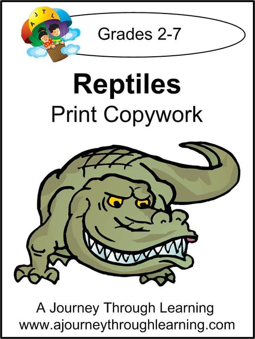 Reptiles Copywork (printed letters) | A Journey Through Learning Lapbooks