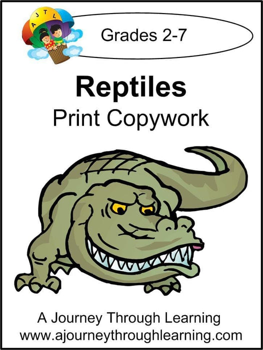 Reptiles Copywork (printed letters) - A Journey Through Learning Lapbooks