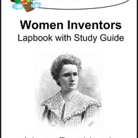 Inventors (Women) Lapbook with Study Guide - A Journey Through Learning Lapbooks