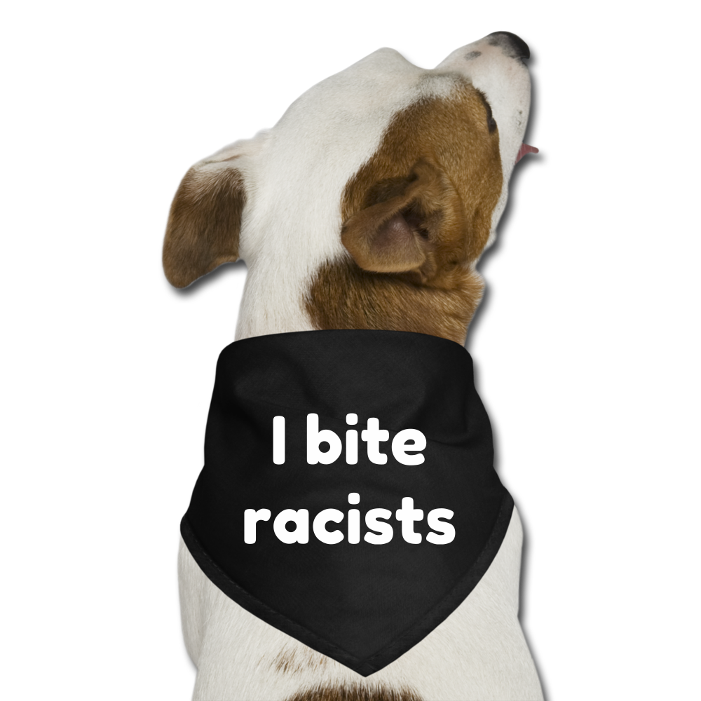 I Bite Racists (Black) Dog Bandana - black