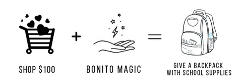 Looking good while doing good - that's Bonito Jewelry: For every $100 you shop with Bonito Jewelry, we will give a backpack with school supplies to a child in need.