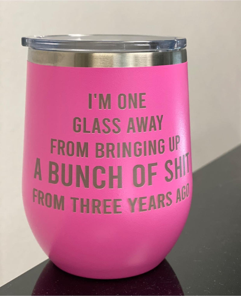 One Glass Away