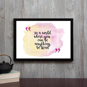 Be Kind- Framed Poster