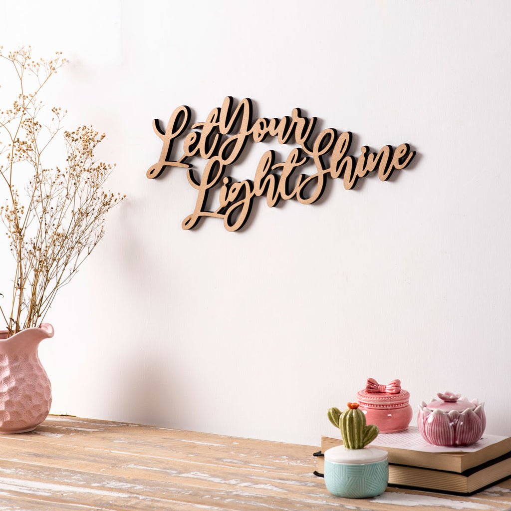 Let Your Light Shine - 3D Wall Letters