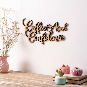 Coffee And Confidence - 3D Wall Letters