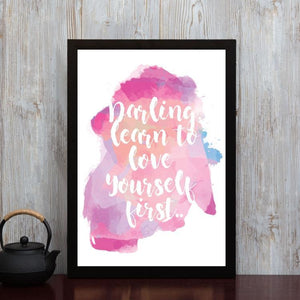 Love Yourself First- Framed Poster