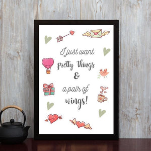 Pretty Things and Wings- Framed Poster