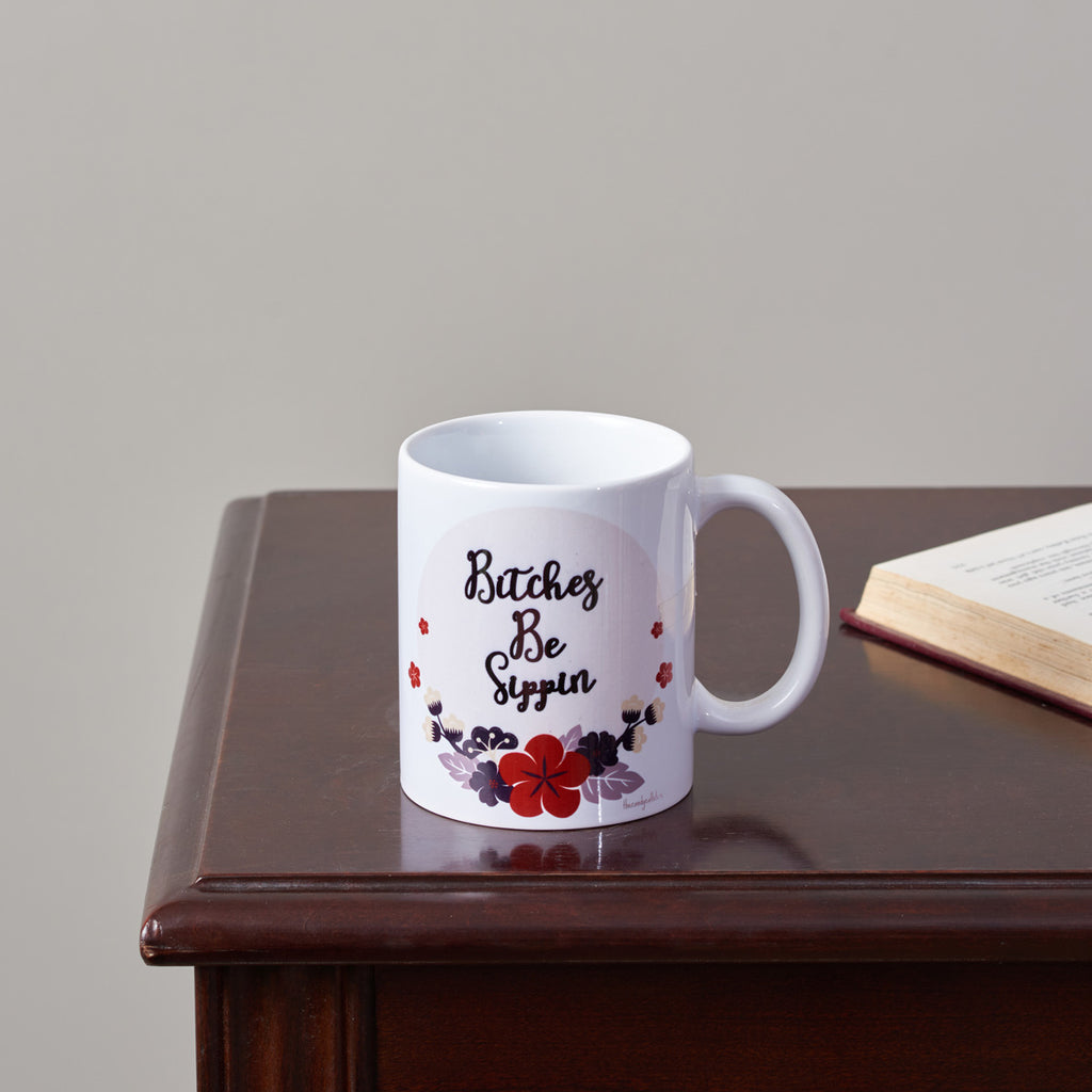 Be Sippin All Day - Coffee Mug