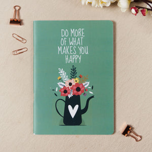 Do More Of What Makes You Happy Notebook