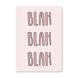Blah Blah Blah - Notebook