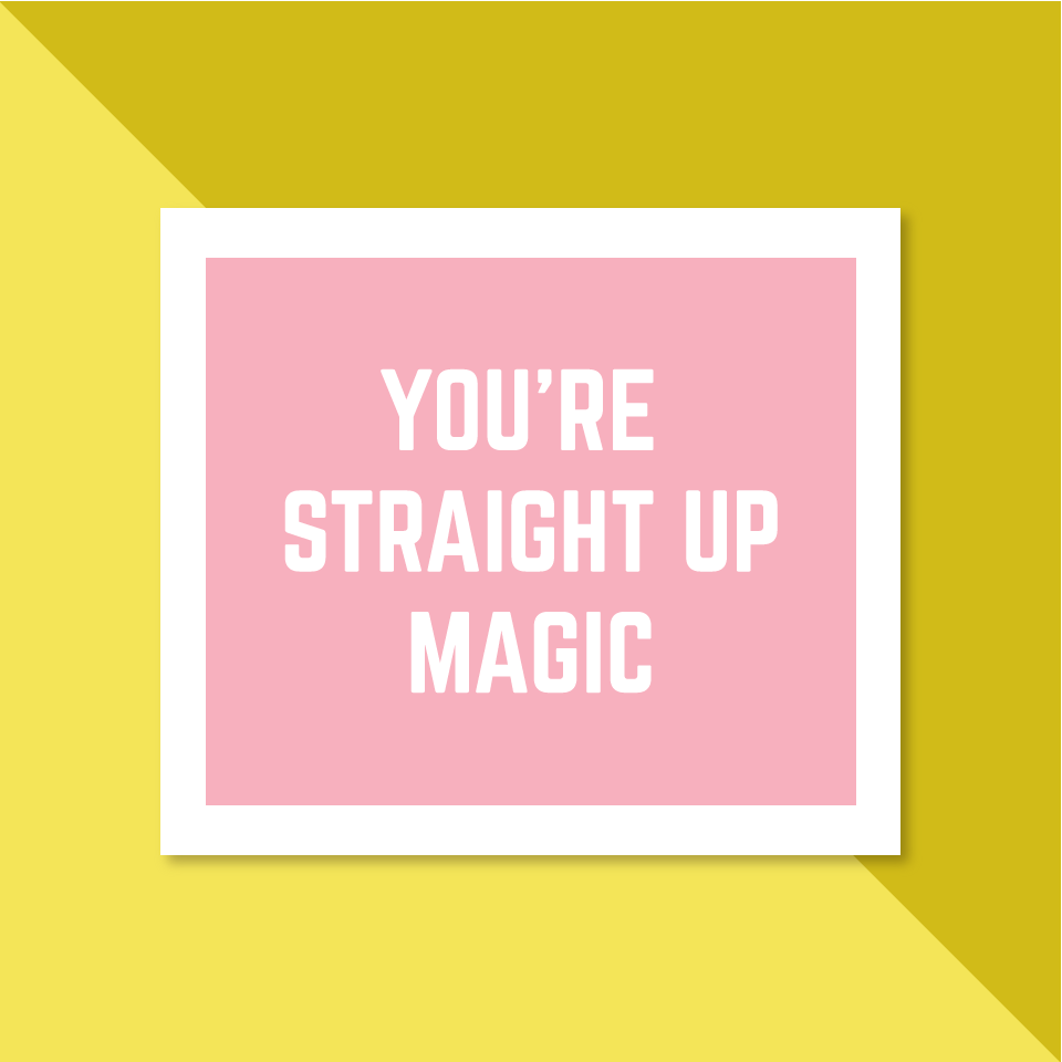 You're Straight Up Magic - Complement Cards Set