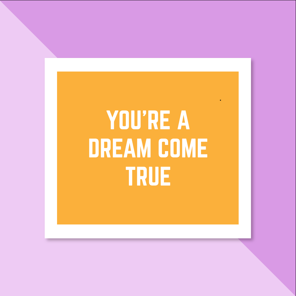 You're A Dream Come True - Complement Cards Set