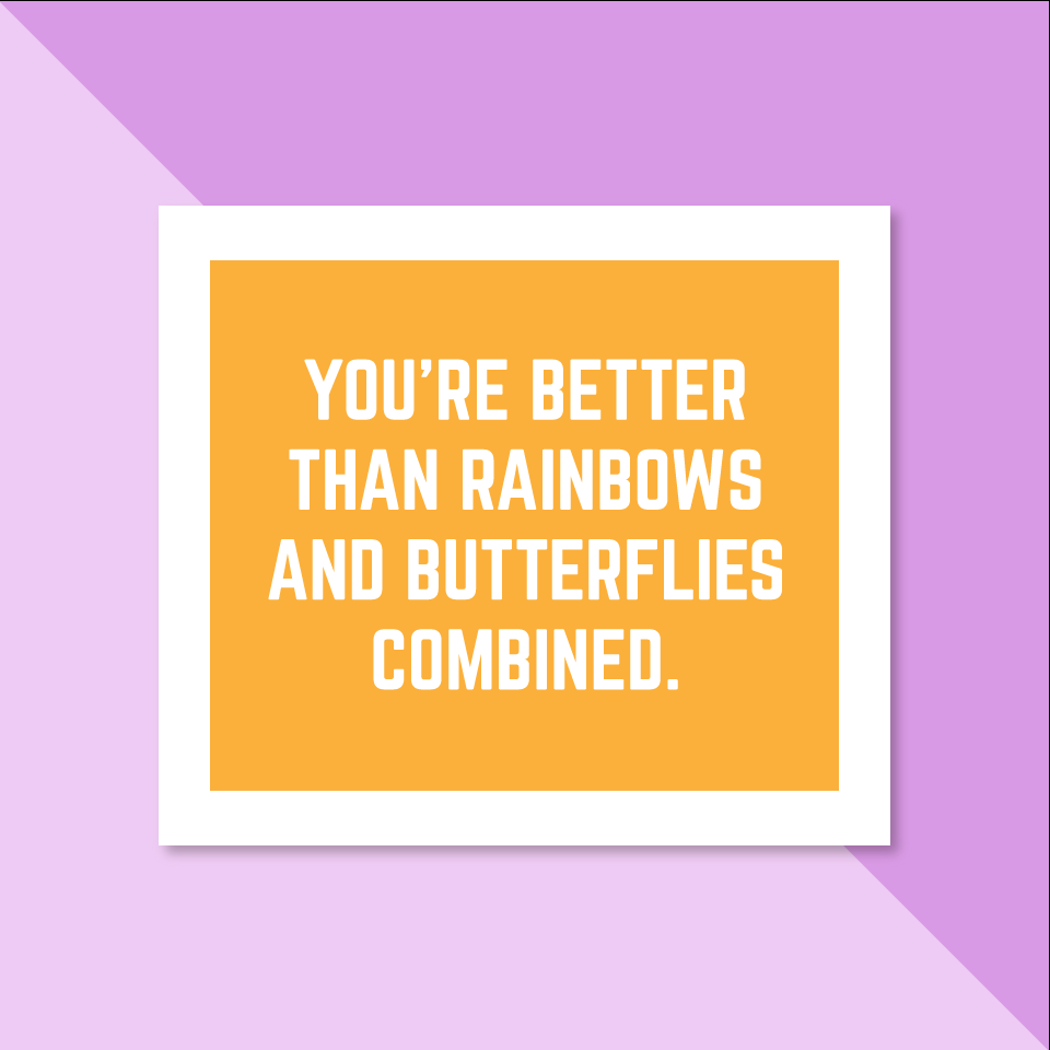 You're Better Than Rainbows - Complement Card Set