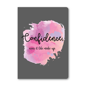 Confidence, Wear It Like Make Up Notebook
